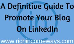 Promote your blog on linkedIn