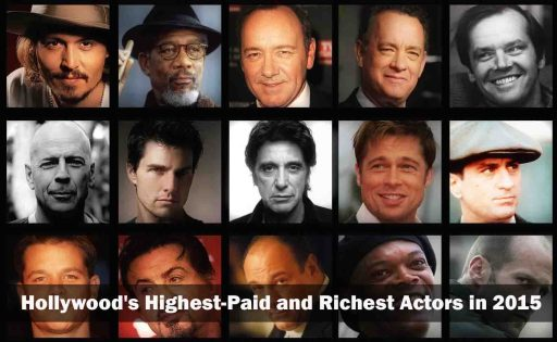 Hollywood's Highest-Paid and richest Actors in 2015