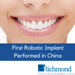 First robotic dental implant performed in china