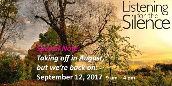 Listening for the Silence: September 12, 2017