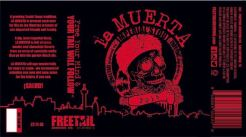 Freetail - La Muerta