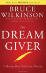 Dream Giver - Bruce Wilkerson