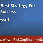 Clarity Is Your Best Strategy For Breakthrough Success