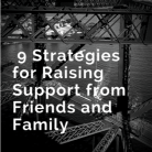 9 Strategies for Support from Friends and Families