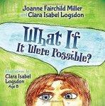 Joanne Miller What If It Were Possible