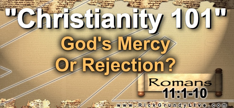 God's Mercy Or Rejection