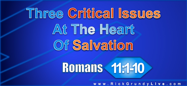 Three critical issues at the heart of salvation