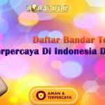 Daftar Bandar Togel Terpercaya Di Indonesia Deposit Pulsa