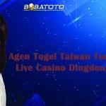 Agen Togel Taiwan Terbaik Dengan Live Casino Dingdong Terbesar