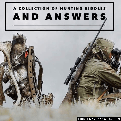 30+ Hunting Riddles And Answers To Solve 2019 - Puzzles ...