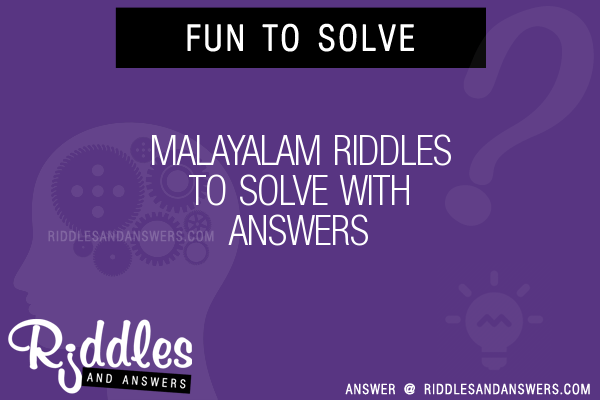 30+ Malayalam Riddles With Answers To Solve - Puzzles ...
