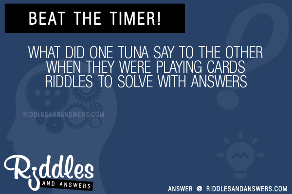 30+ What Did One Tuna Say To The Other When They Were ...
