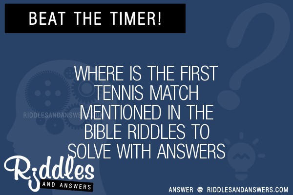 30+ Where Is The First Tennis Match Mentioned In The Bible ...