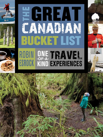 Robin Esrock's book, The Great Canadian Bucket List