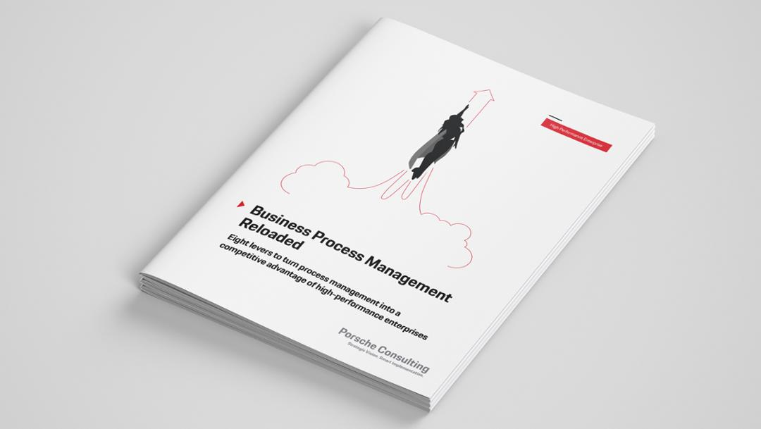 Business Process Management Reloaded, 2019, Porsche Consulting GmbH