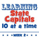 Learning State Capitals – Week 2