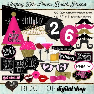 Ridgetop Digital Shop | Happy 26th Birthday | Photo Booth Props