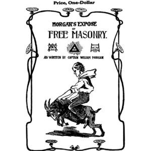 The Mysteries of Freemasonry by Captain William Morgan