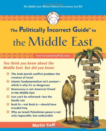 Book Review: The Politically Incorrect Guide to the Middle East