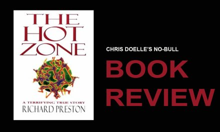 Book Review: The Hot Zone: The Terrifying True Story of the Origins of the Ebola Virus