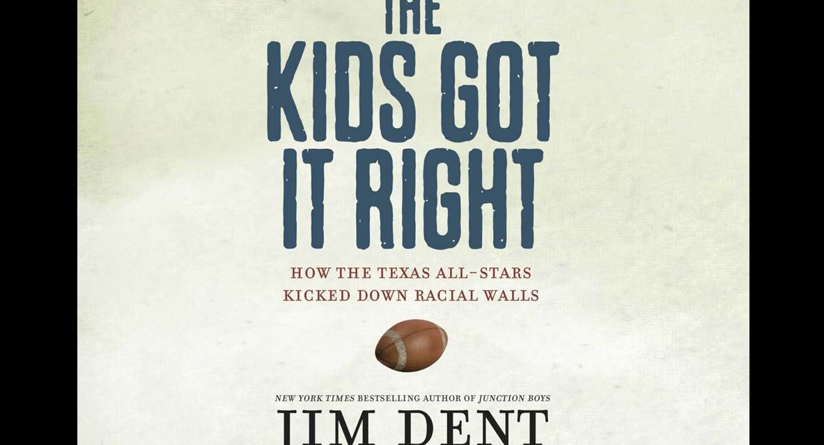 Book Review: The Kids Got it Right: How the Texas All-Stars Kicked Down Racial Walls