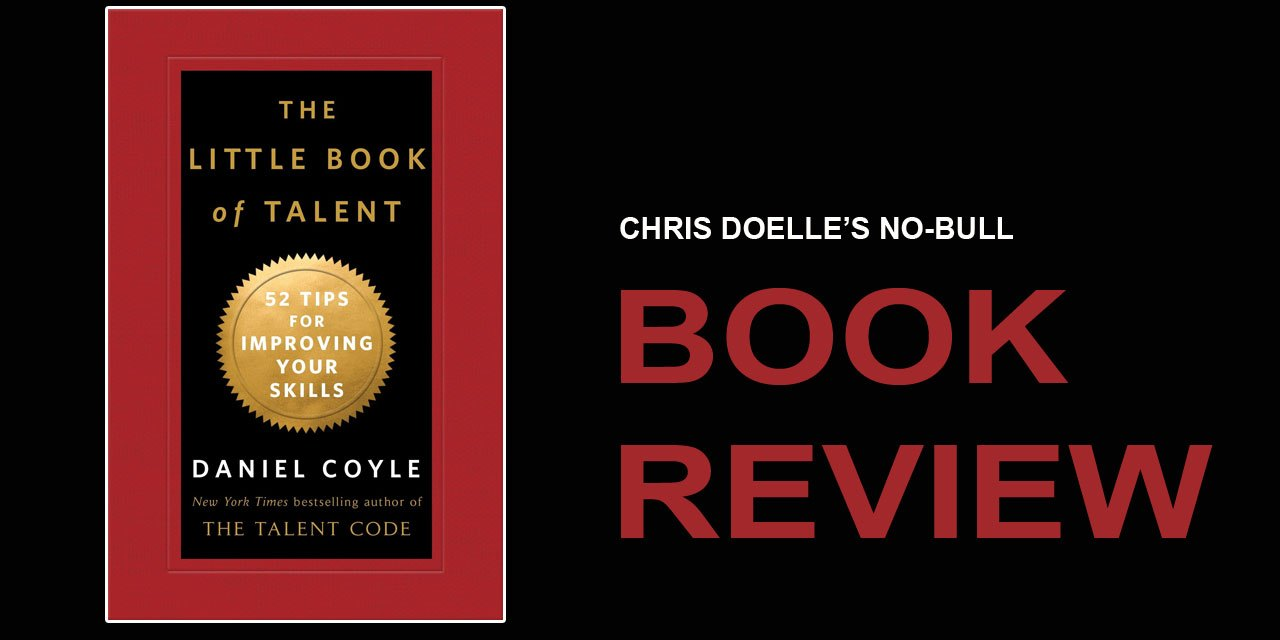 Book Review: The Little Book of Talent: 52 Tips for Improving Your Skills