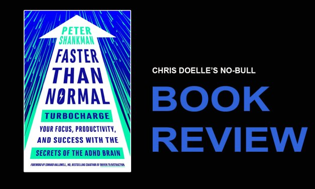 Book Review: Faster Than Normal: Turbocharge Your Focus, Productivity, and Success with the Secrets of the ADHD Brain