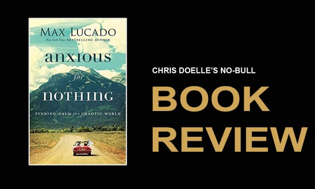 Book Review: Anxious for Nothing: Finding Calm in a Chaotic World
