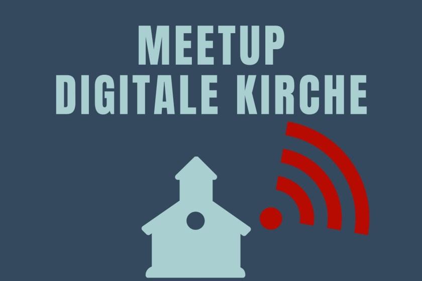 Meetup DigitaleKirche
