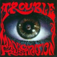 Retro Riffs: TROUBLE 'Manic Frustration' Album Review