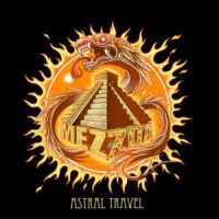 MEZZOA 'Astral Travel' Review; 'Song Of The Sun' Official Video