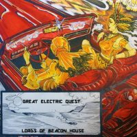 LORDS OF BEACON HOUSE/GREAT ELECTRIC QUEST 'Wicked Ladies' (Split) Review & Stream