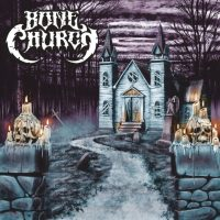 BONE CHURCH S/T EP Review & Debut