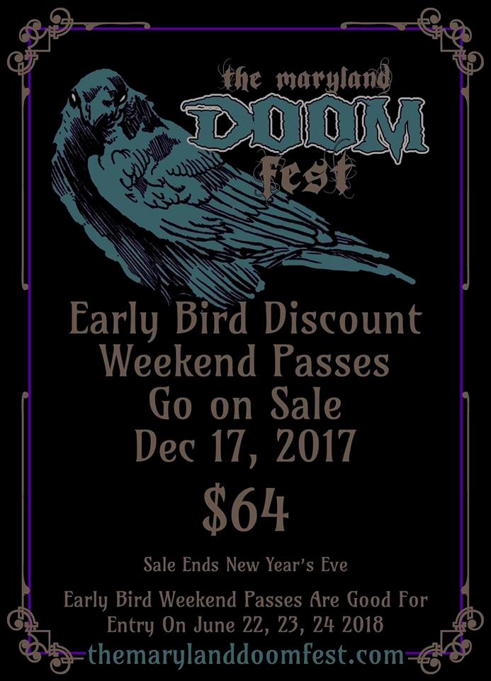 THE MARYLAND DOOM FESTIVAL 2018 Early Bird Tickets On Sale 12/17!