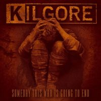 KILGORE 'Someday This War Is Going To End' EP Review & Stream