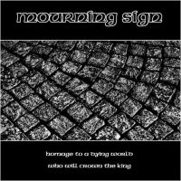 MOURNING SIGN - 'Homage To A Dying World' EP Review & Stream
