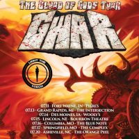 GWAR Announces 'The Blood Of Gods Tour' w/ LIGHT THE TORCH; Offer V.I.P. Experience