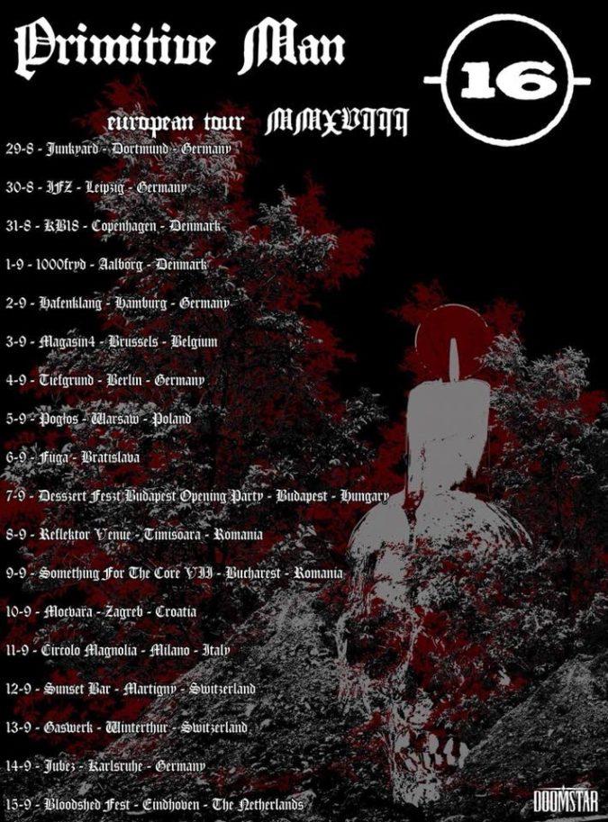 -(16)- & Primitive Man EU Tour