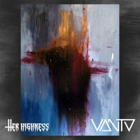HER HIGHNESS / VANTA Split EP Review & Stream [NYP Item]