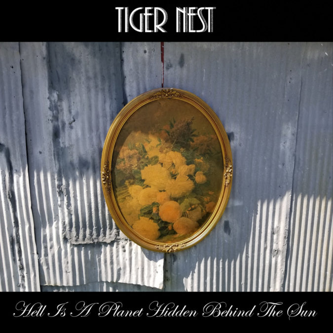TIGER NEST 'Hell Is A Planet Hidden Behind The Sun' Album Review & Stream [NYP Item]