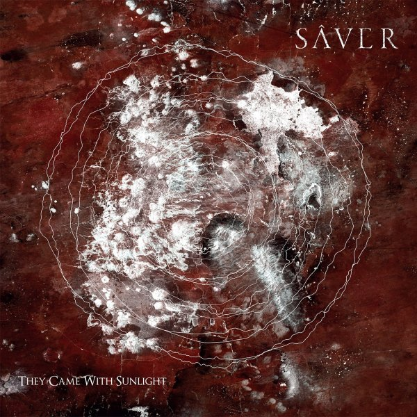 SÂVER 'They Came With Sunlight' Album Review & Stream