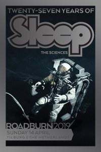 Roadburn 2019 Sleep The Sciences