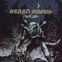 """GRAND MAGUS """"A Hall Clad In Gold"""" Video & 'Wolf God' Album Review"""