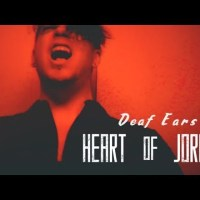 "HEART OF JORDAN Release ""Deaf Ears"" Official Video"