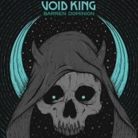 VOID KING Unveil 'Barren Dominion' Album Details & New Single; To Play @ Descendants Of Crom III
