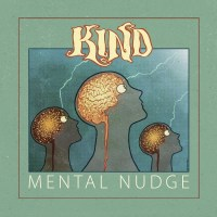 "Exclusive Premiere: KIND Streams ""Faster Number Two"" From 'Mental Nudge' [Album Review]"