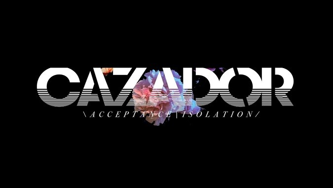 """CAZADOR Share """"Blindfold"""" Video Single & Announce New 'Acceptance / Isolation' Album"""