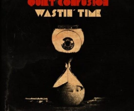 Quiet Confusion Wastin Time cover art