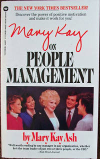 'Mary Kay on People Management' by Mary Kay Ash (ISBN 0446513148)
