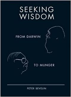 'Seeking Wisdom: From Darwin to Munger' by Peter Bevelin (ISBN 1578644283)
